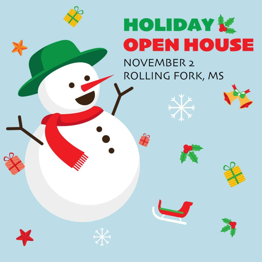 Holiday open house in Rolling Fork, MS on November 2nd